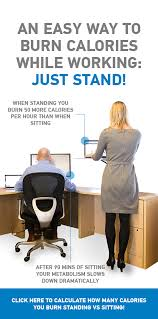 how many calories do you burn standing at your desk standing desk calorie burn calculator see the difference standing