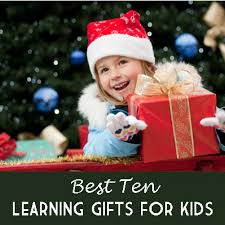 10 best learning gifts for kids parenting