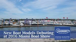 Sailboat Awning Sunshade Fort Lauderdale Boat Show Displays 9 Boats With Sureshade Shades