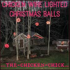 the chicken chicken wire lighted balls tis
