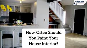 paint your home how often should you paint your house interior professional painters
