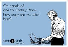 Crazy Mom Meme - best hockey mom memes telling my story