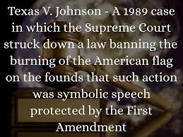 Is Flag Burning Protected By The First Amendment Libel Slander And Symbolic Speech By Caylie Smith