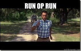 Run Forrest Run Meme - inspirational run forrest run meme run op run forrest gump