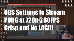 pubg 720p how to stream pubg 720p 60fps simple obs settings guide youtube