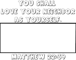 love your neighbor as yourself coloring page master u0027s heart