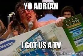 Rocky Meme - yo adrian i got us a tv black friday rocky make a meme