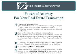 Special Power Of Attorney Real Estate Transactions by Education Pickford Escrow