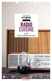 radio cuisine radio cuisine by edouard de pomiane abebooks