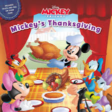 thanksgiving friends mickey u0026 friends mickey u0027s thanksgiving disney book group
