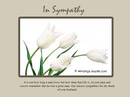 condolence cards sympathy messages for loss of husband wordings and messages