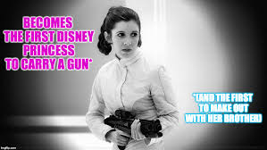 Carry On Meme - becomes the first disney princess to carry a gun and the first to