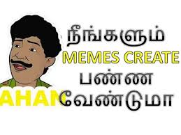 Meme Image Creator - tamil memes creator application youtube