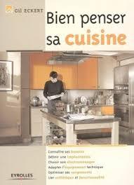bien choisir sa cuisine bien penser sa cuisine connaîtres ses besoins définir une