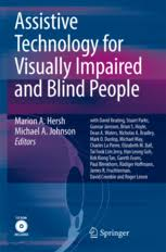 Technology For Blind People Assistive Technology For Visually Impaired And Blind People
