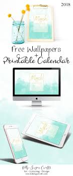 free march 2018 calendar for desktop and iphone march 2018 calendar wallpapers printable sugar crafts