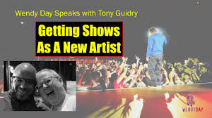 getting shows as a new artist wendy day speaks with tony guidry