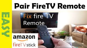 how to fix amazon fire tv stick remote that u0027s not working pair