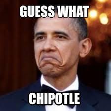 Chipotle Memes - meme creator guess what chipotle meme generator at memecreator org