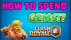 clash royale best way to spend gems best way to spend gems in
