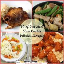 16 Best Recipe Of The Cooker Chicken 16 Of Our Best Cooker Chicken Recipes