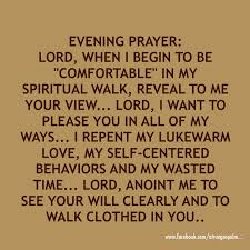 Please Love Me Quotes by Evening Prayer Lord Reveal To Me Your View Of Me Quote