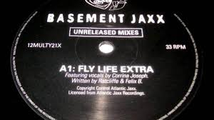 basement jaxx fly life extra 1997 youtube