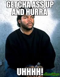 Uhhhh Meme - getcha ass up and hurra uhhhh meme custom 9113 page 2 memeshappen