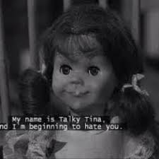Tina Meme - the twilight zone 1959 meme talky tina hate on bingememe