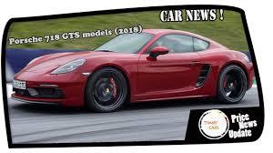 Porsche Boxster Gts Specs - look this porsche 718 gts models 2018 cayman u0026 boxster price