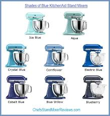 kitchenaid mixer colors 8 shades of blue kitchenaid mixers compared side by side shades
