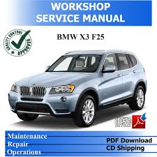 bmw x3 f25 sdrive18d xdrive20i 28i 35i workshop service repair pdf