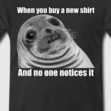 Awkward Seal Meme - awkward seal shirt t shirt spreadshirt