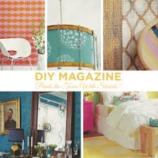 do it yourself home decor projects diy magazine paints the town with stencils stencil stories