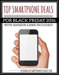 iphone amazon black friday top smartphone deals for black friday 2016 roundup