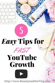 how to grow your youtube channel fast five easy tips youtube