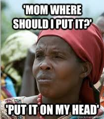 culture trend 13 funny things nigerian parents always say pop