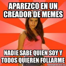 Creador Memes - meme jealous girl aparezco en un creador de memes nadie sabe