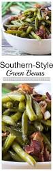 classic thanksgiving dishes list southern style green beans with bacon cooked long and slow until