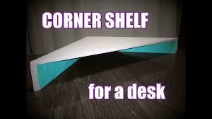 corner shelf for a desk youtube