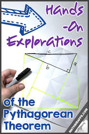 hands on explorations of the pythagorean theorem math giraffe