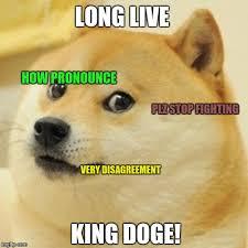 How To Pronounce Doge Meme - doge meme imgflip