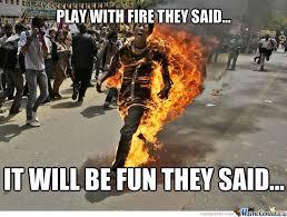 Fire Meme - fire by troll taco meme center
