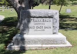 grave tombstone l frank baum author of the wizard of oz grave and tombstone