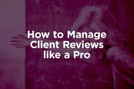 Client Reviews How To Manage Client Reviews Like A Pro Inkbot Design