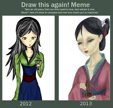 Mulan Meme - 1 yr draw this again mulan by jousan on deviantart