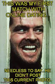 Internet Dating Meme - online dating imgflip