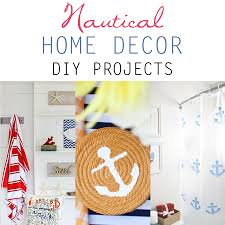 diy nautical home decor nautical home decor diy projects the cottage market