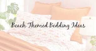 beach themed bedding ideas cottage and bungalow