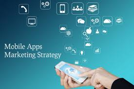 android app marketing ios and android mobile apps marketing strategy